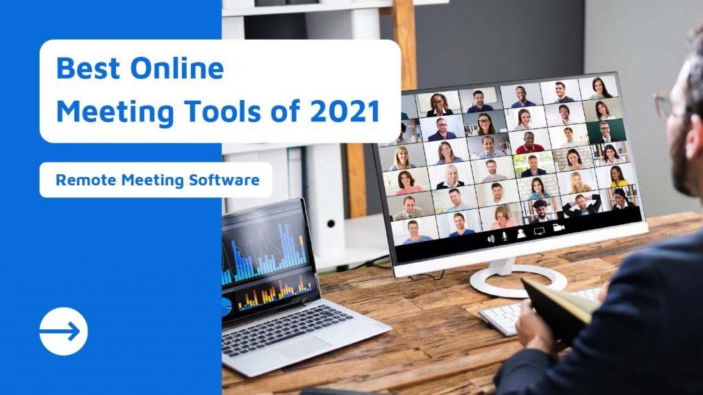 Best Video Conferencing & Online Meeting Platforms In 2021!