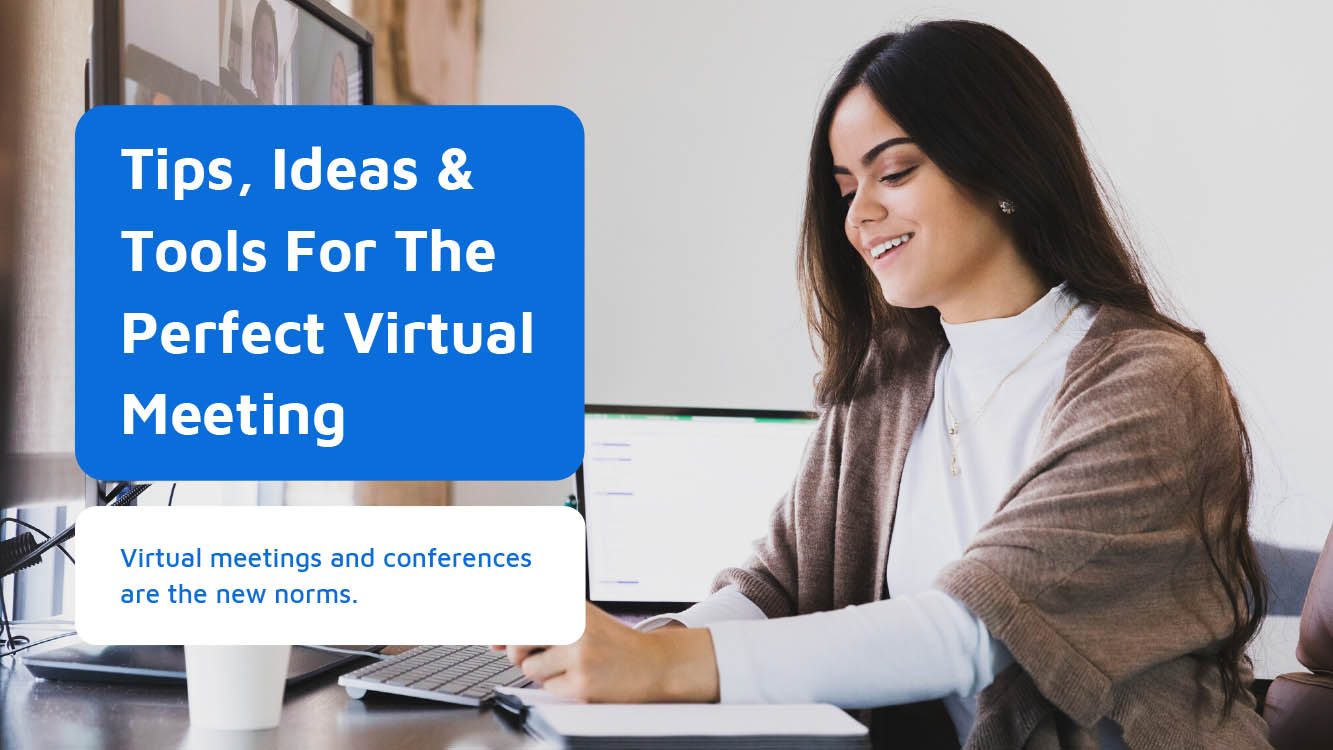 Tips, Ideas & Tools For The Perfect Virtual Meeting - Neomeet