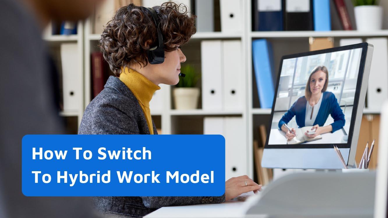 Switch to Hybrid Work Model Smoothly With Neomeet - Neomeet